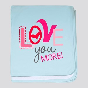 Love You More! baby blanket
