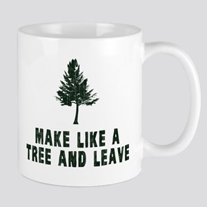 Make Like a Tree and Leave Mugs