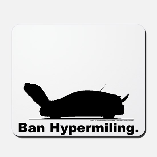 Ban Hypermiling - Mousepad