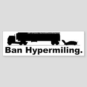 Ban Hypermiling - Bumper Sticker