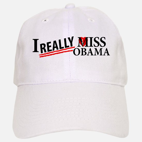 I Really Miss Obama Baseball Baseball Baseball Cap