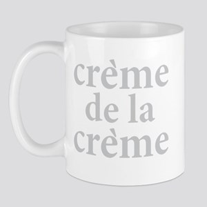 Creme De La Mug Mugs