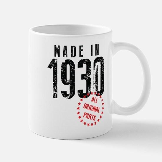 Made In 1930 All Original Parts Mugs