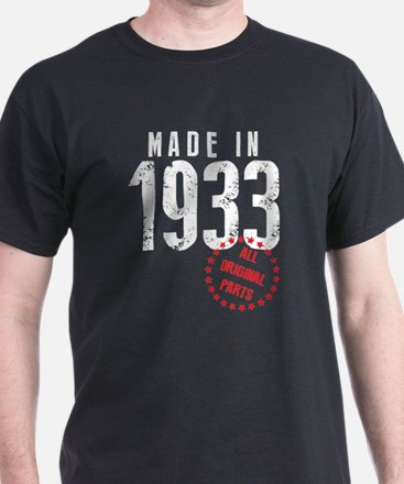 Made In 1933 All Original Parts T-Shirt