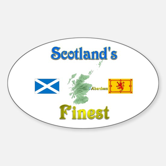 Scotland's Finest (Aberdeen).:-) Oval Decal
