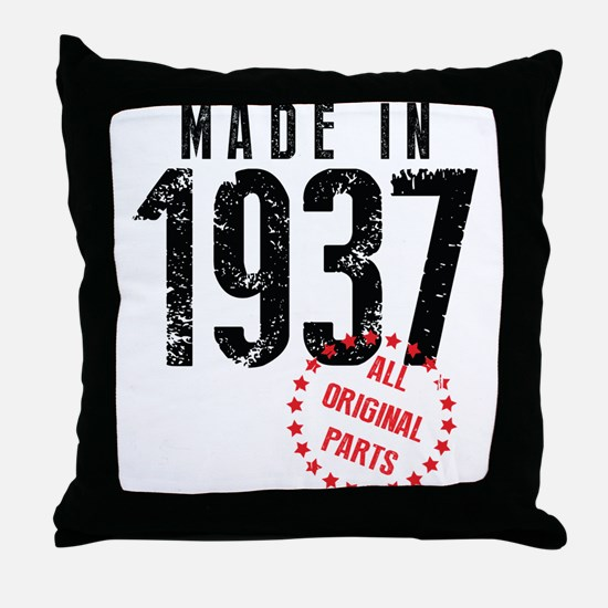 Made In 1937 All Original Parts Throw Pillow