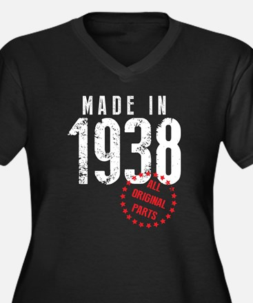 Made In 1938 All Original Parts Plus Size T-Shirt