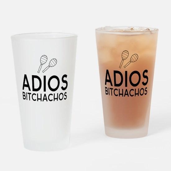 ADIOS BITCHACHOS Drinking Glass