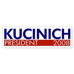 Kucinich: President 2008 bumper sticker