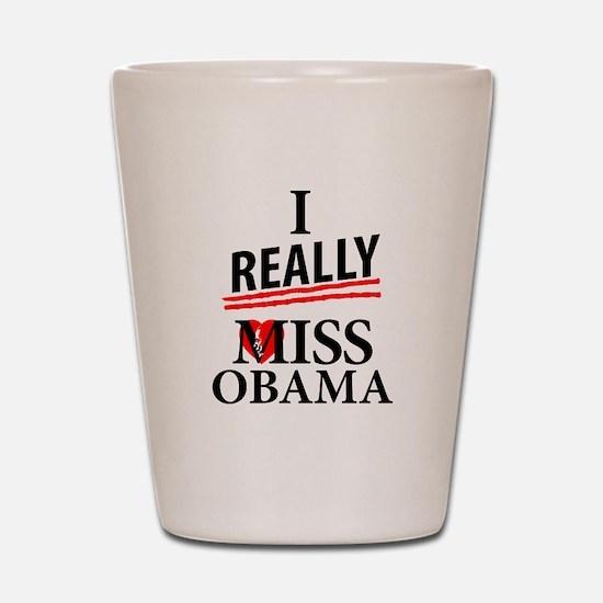 I Really Miss Obama Shot Glass
