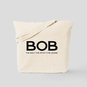 BOB The Man The Myth The Legend Tote Bag