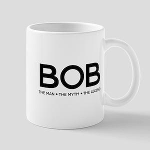 BOB The Man The Myth The Legend Mugs