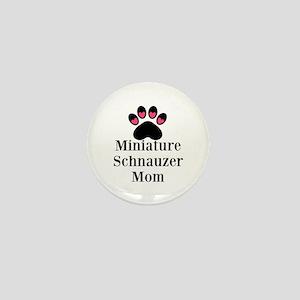 Miniature Schnauzer Mom Mini Button