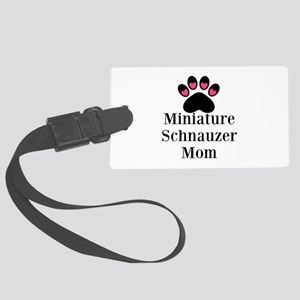 Miniature Schnauzer Mom Luggage Tag