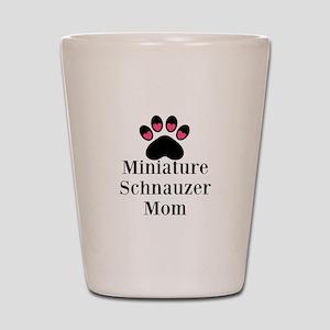 Miniature Schnauzer Mom Shot Glass