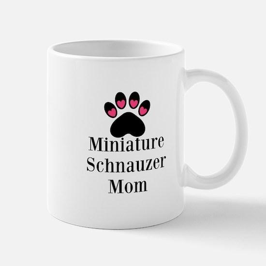 Miniature Schnauzer Mom Mugs