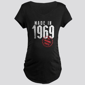 Made In 1969, All Original Parts Maternity T-Shirt