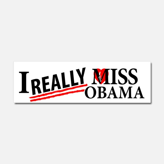 I Really Miss Obama Car Magnet 10 x 3