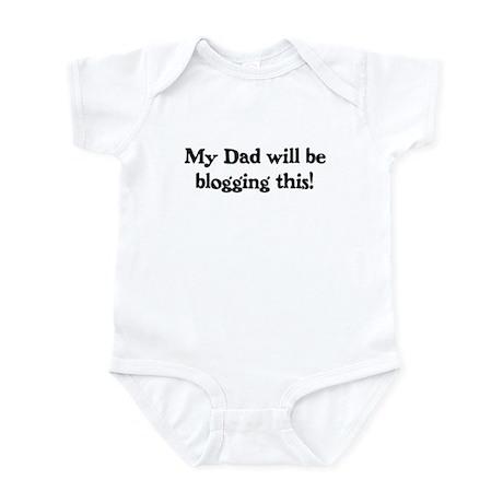 Dad Will Be Blogging - Infant Bodysuit