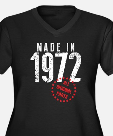 Made In 1972, All Original Parts Plus Size T-Shirt
