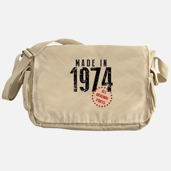 Made In 1974, All Original Parts Messenger Bag
