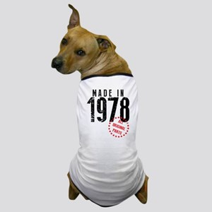 Made In 1978, All Original Parts Dog T-Shirt