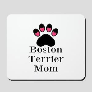 Boston Terrier Mom Mousepad