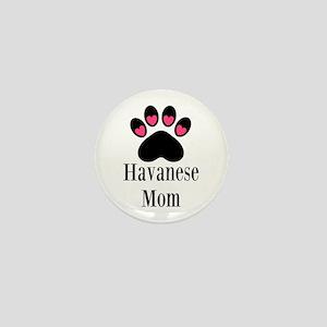 Havanese Mom Mini Button