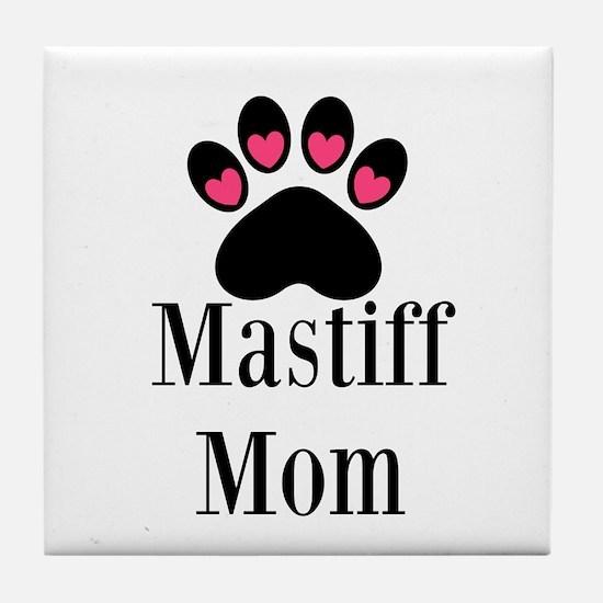 Mastiff Mom Tile Coaster