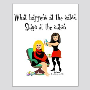 What Happens At The Salon Small Poster