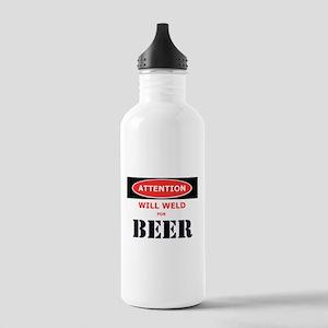 WILL WELD FOR BEER! Water Bottle