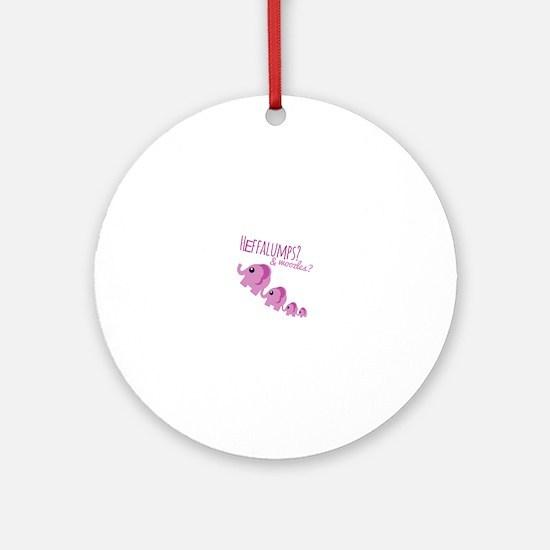 Heffalumps? Ornament (Round)
