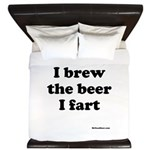 I brew the beer I fart King Duvet