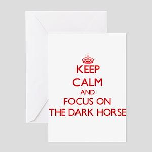 Keep Calm and focus on The Dark Horse Greeting Car