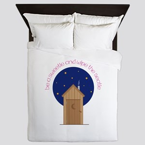 Be A Sweetle And Wipe The Seatle Queen Duvet
