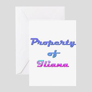 Property Of Iliana Female Greeting Card