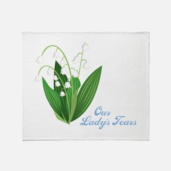 Our Ladys Tears Throw Blanket
