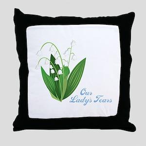 Our Ladys Tears Throw Pillow