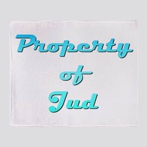 Property Of Jud Male Throw Blanket
