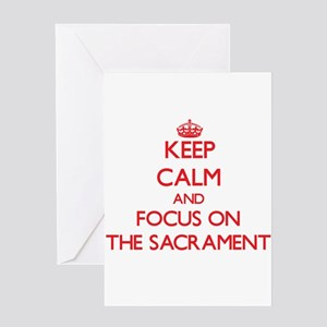 Keep Calm and focus on The Sacrament Greeting Card