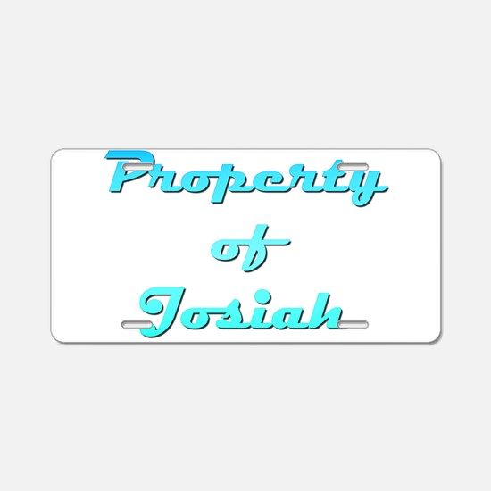 Property Of Josiah Male Aluminum License Plate