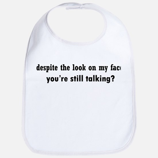 Why Are You Talking Bib