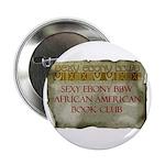 Sexy Ebony BBW AA Book Club Button (10 pk)