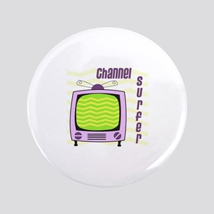 "Channel Surfer 3.5"" Button"