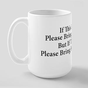 Coffee Or Tea Large Mug Mugs