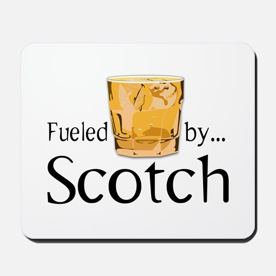 Fueled by Scotch Mousepad