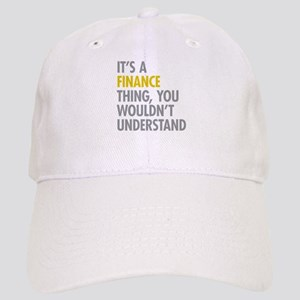 Its A Finance Thing Cap