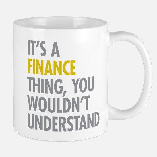 Its A Finance Thing Mug