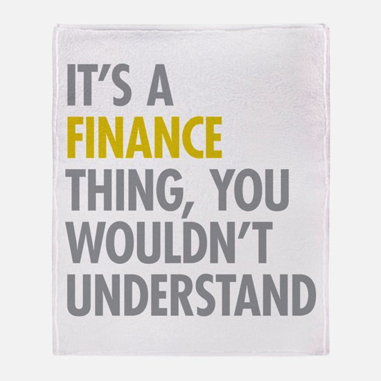 Its A Finance Thing Throw Blanket