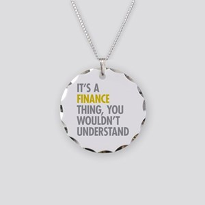 Its A Finance Thing Necklace Circle Charm